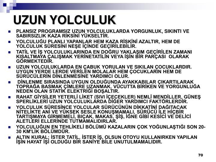 UZUN YOLCULUK