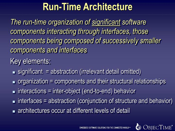 Run-Time Architecture