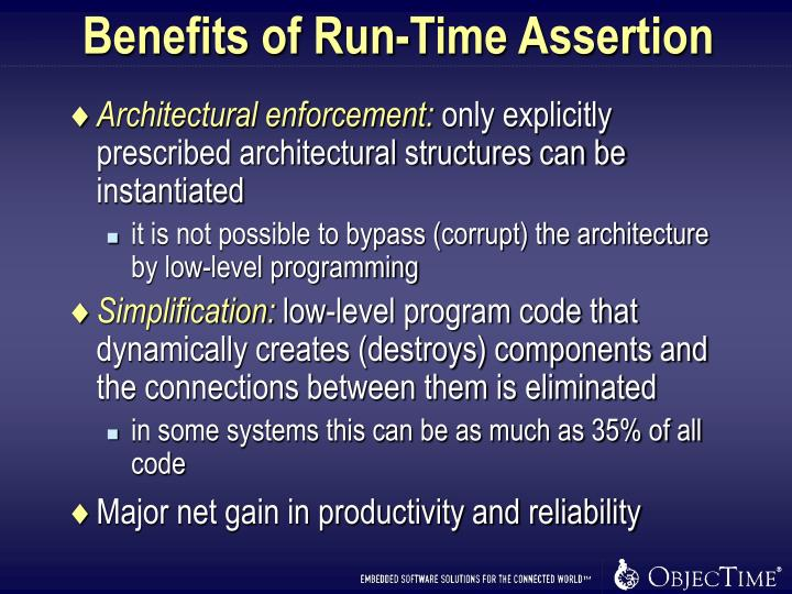 Benefits of Run-Time Assertion