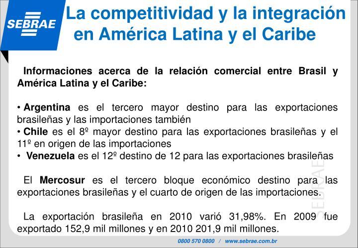La competitividad y la integración   en América Latina y el Caribe