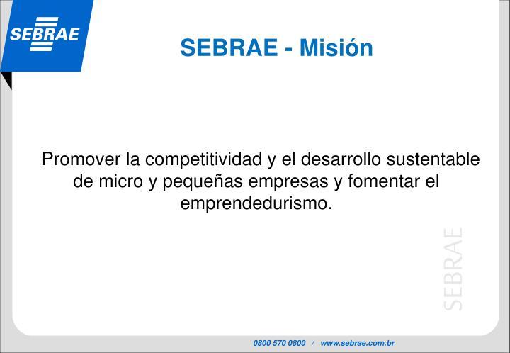 SEBRAE - Misión