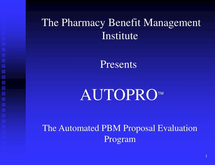 The Pharmacy Benefit Management