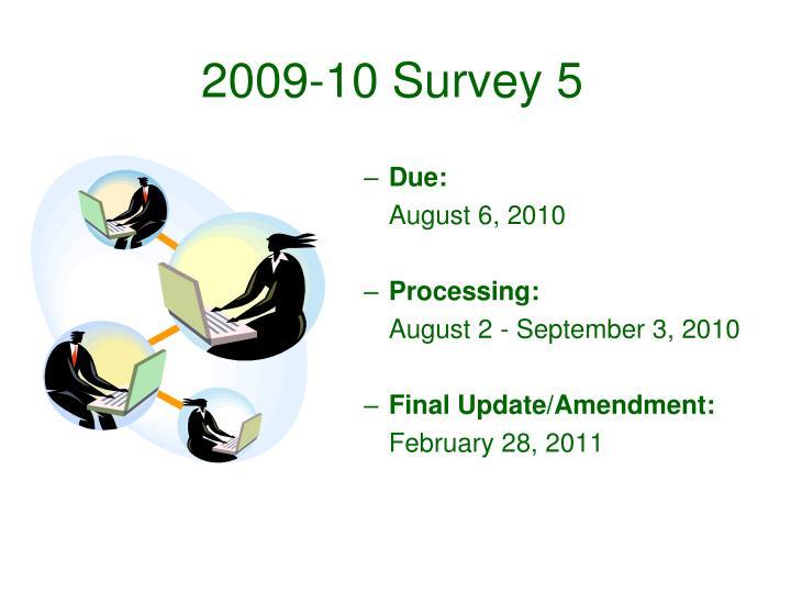 2009-10 Survey 5