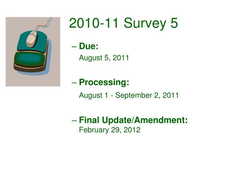 2010-11 Survey 5