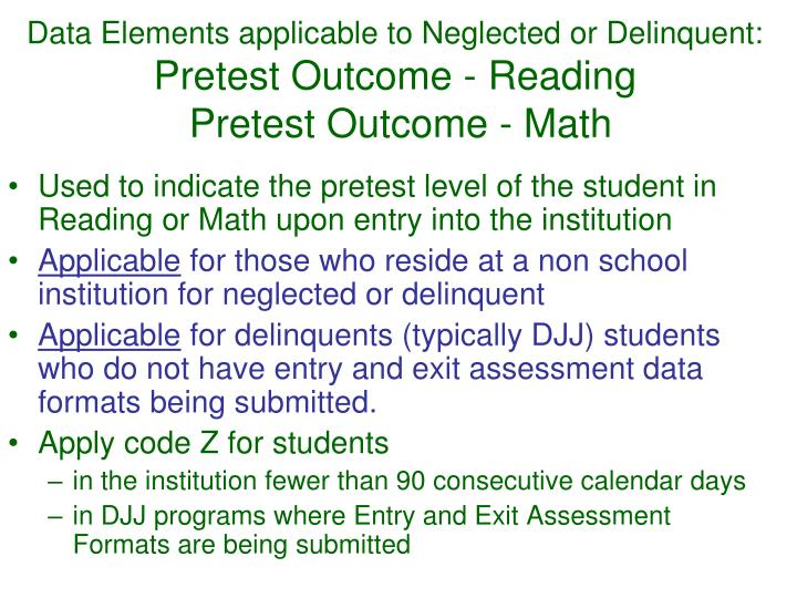 Data Elements applicable to Neglected or Delinquent: