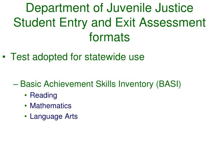 Department of Juvenile Justice Student Entry and Exit Assessment formats