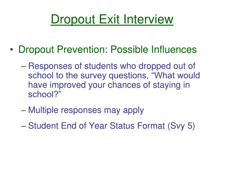 Dropout Exit Interview