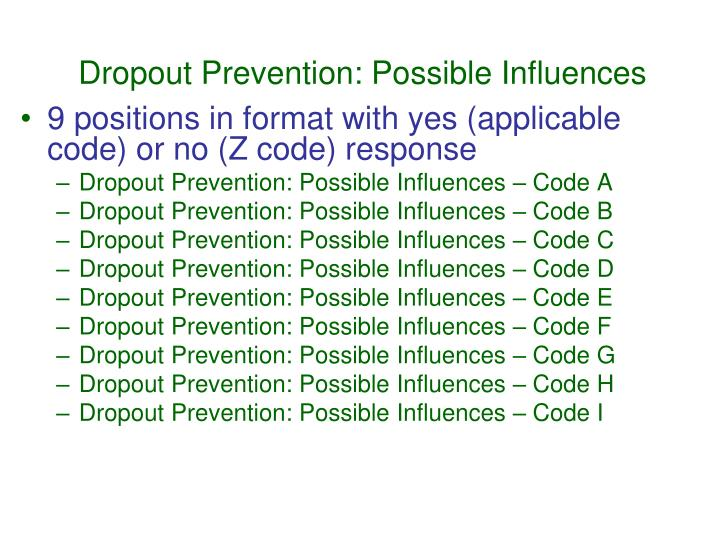 Dropout Prevention: Possible Influences