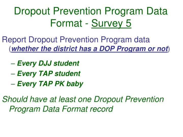 Dropout Prevention Program Data Format -