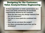 designing for the customer value analysis value engineering