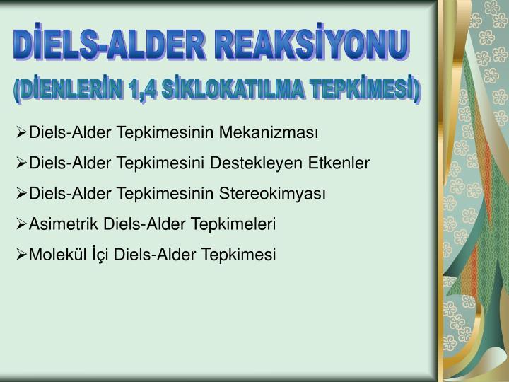 DİELS-ALDER REAKSİYONU