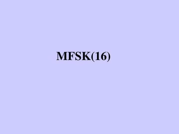 MFSK(16)