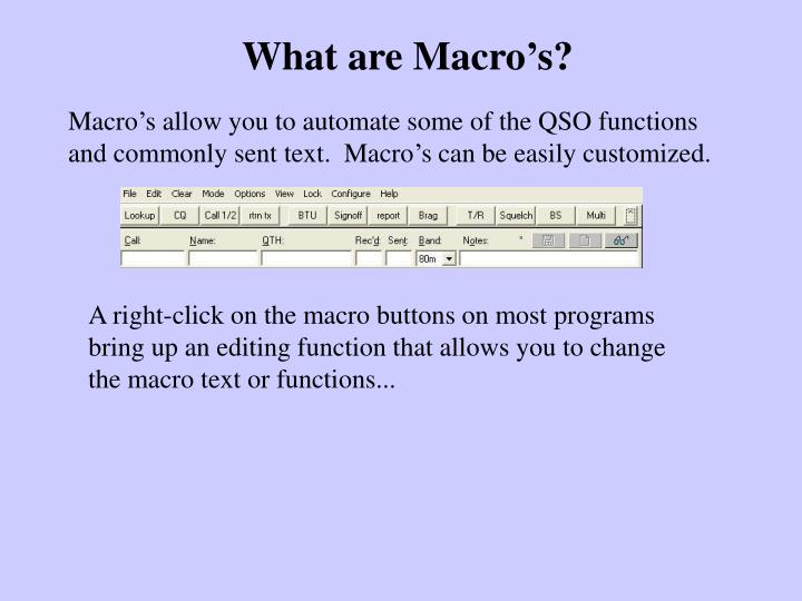 What are Macro's?