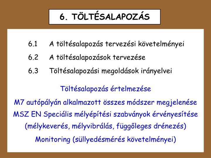 6. TÖLTÉSALAPOZÁS