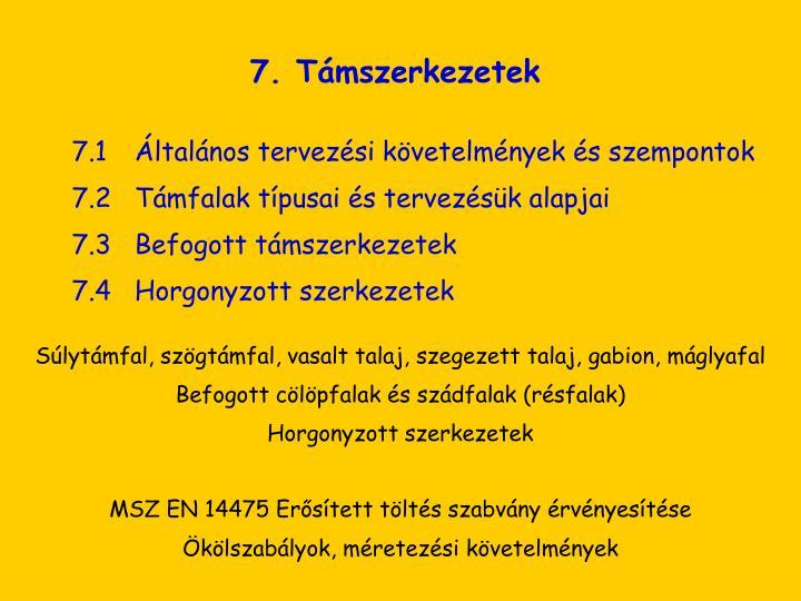 7. Támszerkezetek