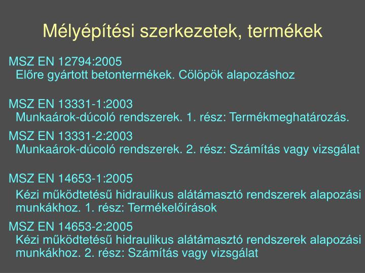 MSZ EN 12794:2005