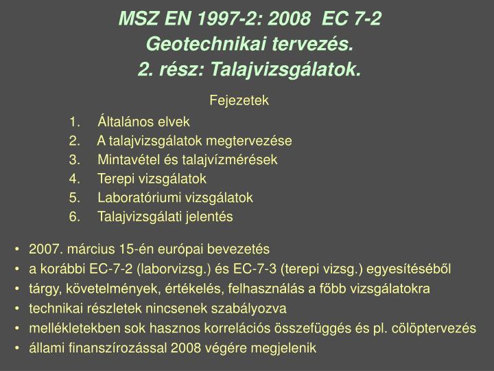 MSZ EN 1997-2: 2008  EC 7-2