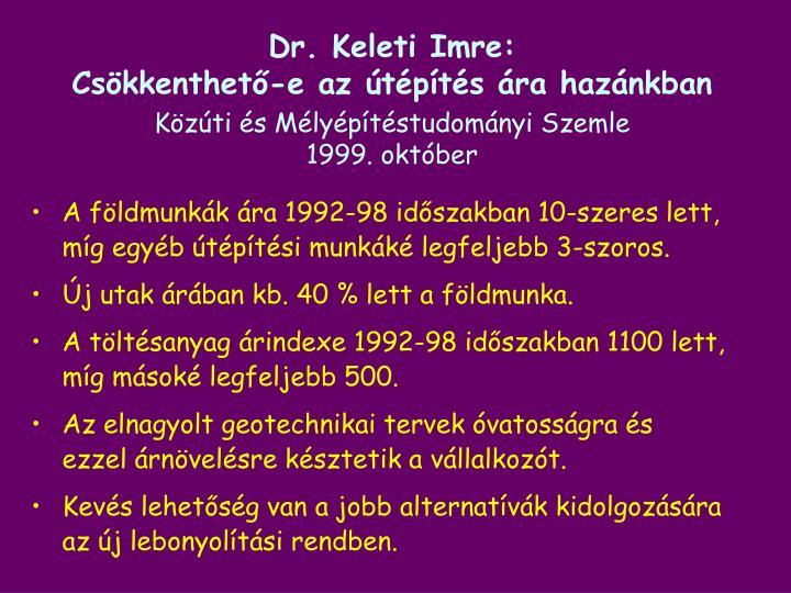 Dr. Keleti Imre: