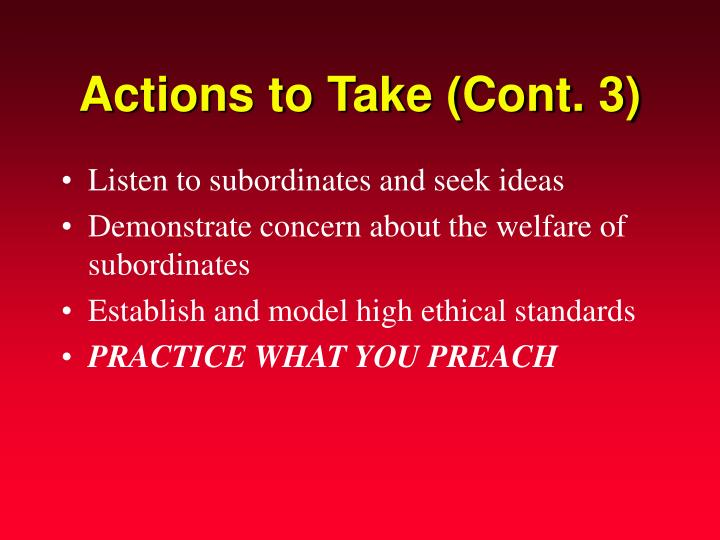 Actions to Take (Cont. 3)
