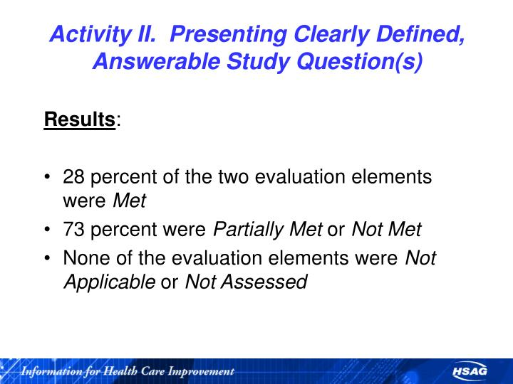 Activity II.  Presenting Clearly Defined, Answerable Study Question(s)