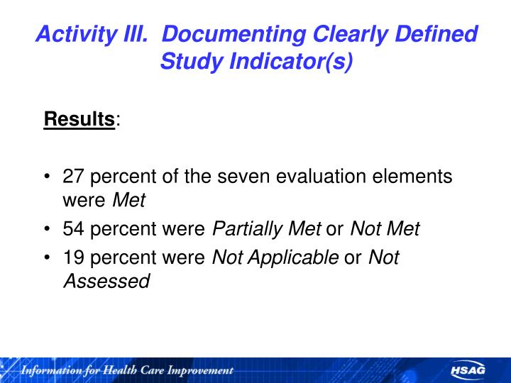 Activity III.  Documenting Clearly Defined Study Indicator(s)