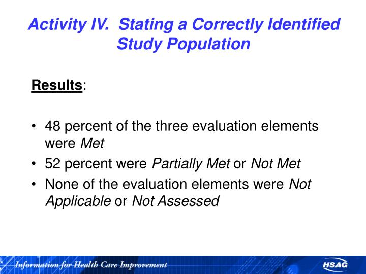 Activity IV.  Stating a Correctly Identified Study Population