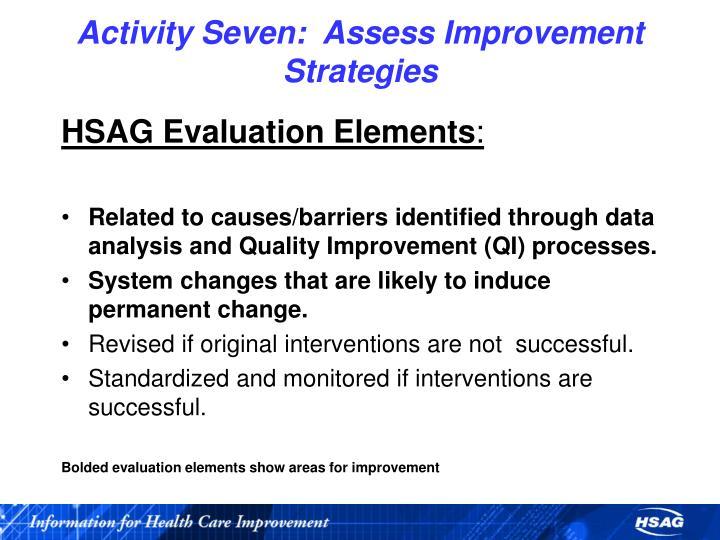 Activity Seven:  Assess Improvement Strategies