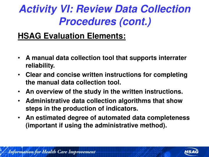 Activity VI: Review Data Collection Procedures (cont.)