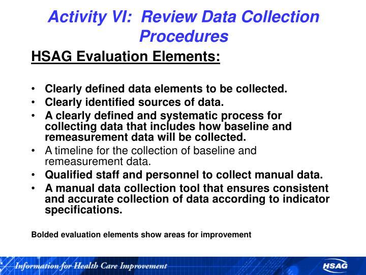 Activity VI:  Review Data Collection Procedures