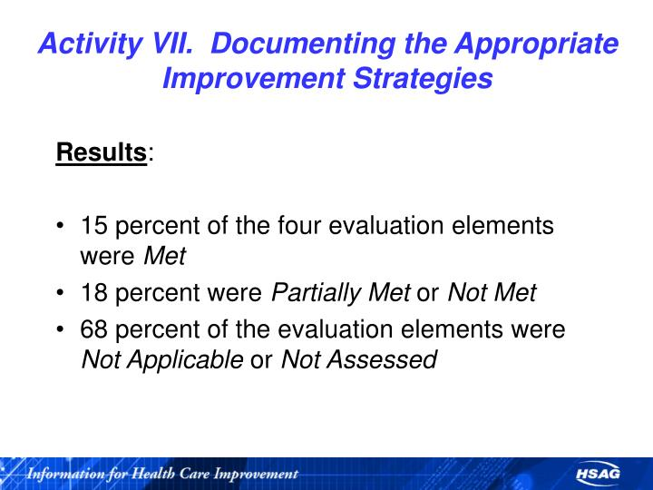 Activity VII.  Documenting the Appropriate Improvement Strategies