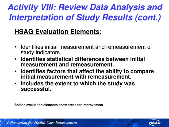 Activity VIII: Review Data Analysis and Interpretation of Study Results (cont.)