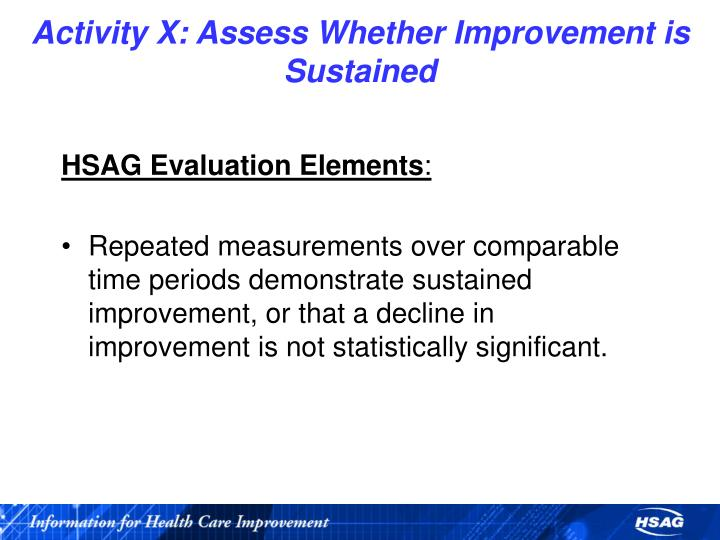 Activity X: Assess Whether Improvement is Sustained