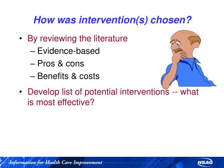 How was intervention(s) chosen?