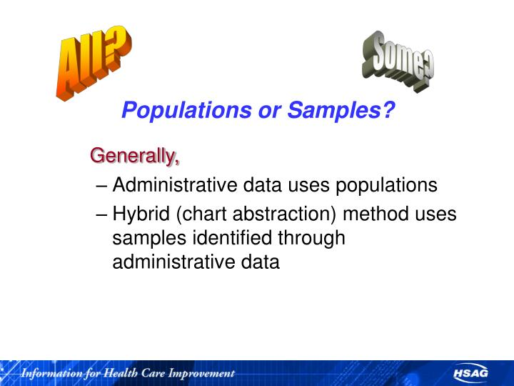 Populations or Samples?