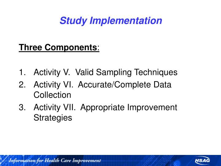 Study Implementation