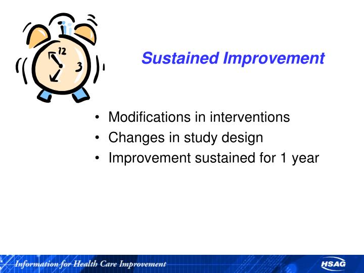 Sustained Improvement
