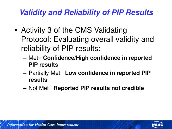 Validity and Reliability of PIP Results