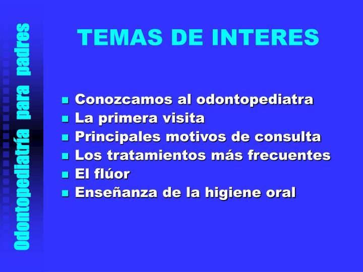 TEMAS DE INTERES