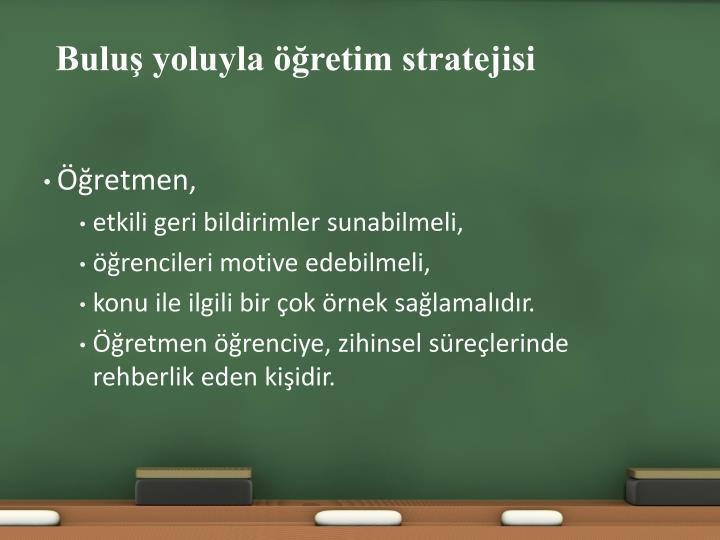 Buluş yoluyla öğretim stratejisi