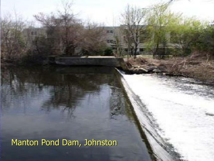 Manton Pond Dam, Johnston