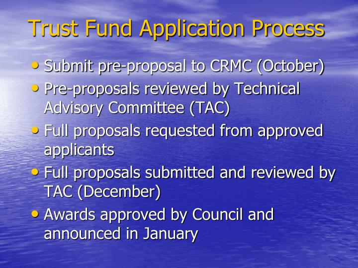Trust Fund Application Process