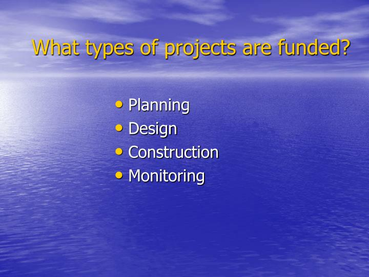 What types of projects are funded?