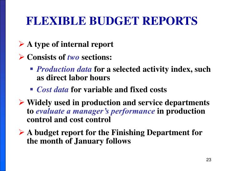 FLEXIBLE BUDGET REPORTS