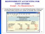 responsibility accounting for cost centers example fox manufacturing co