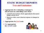 static budget reports uses and limitations