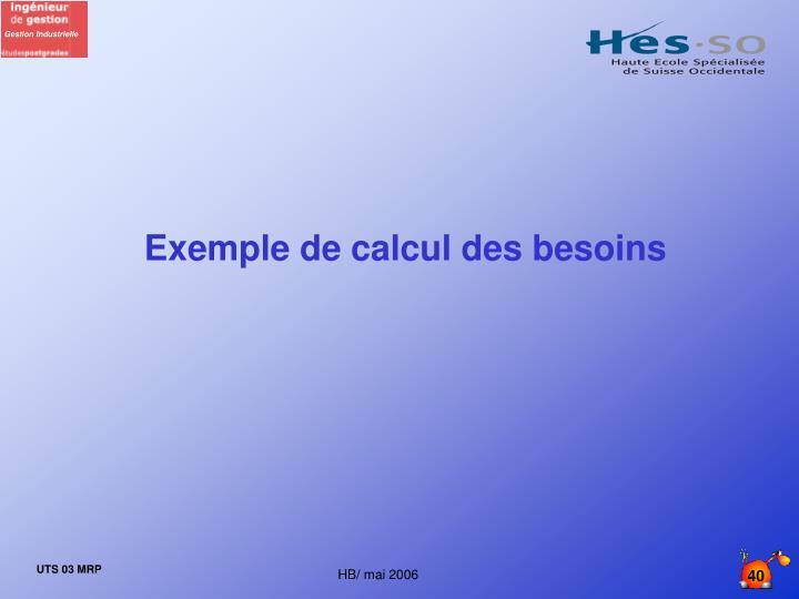 Exemple de calcul des besoins