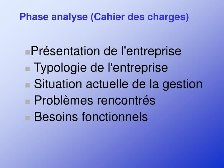 Phase analyse (Cahier des charges)