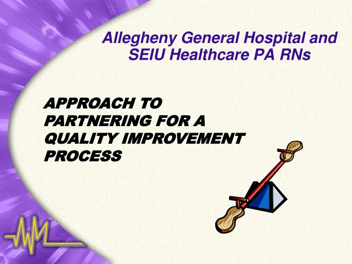 Allegheny general hospital and seiu healthcare pa rns