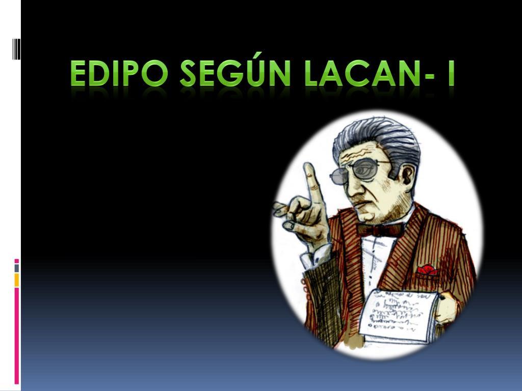 Edipo Según Lacan- I