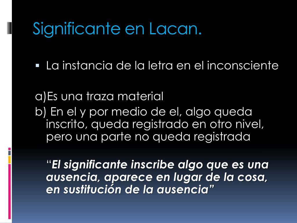 Significante en Lacan.